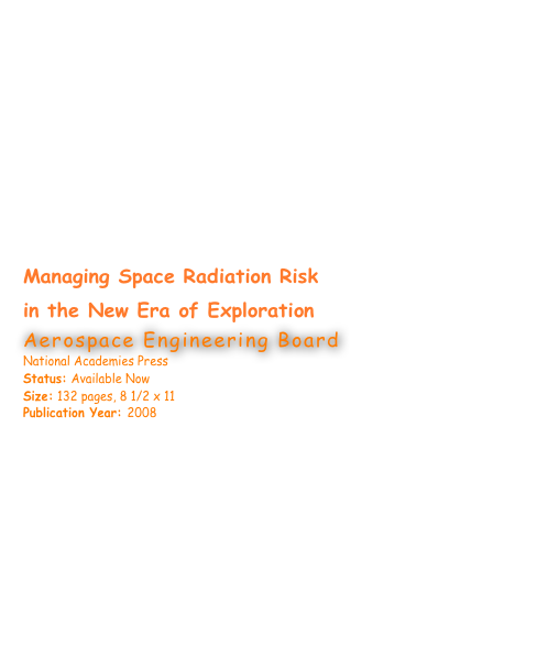 Managing Space Radiation Risk